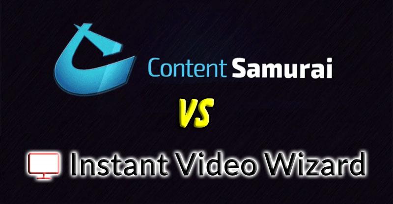 Content Samurai Vs Instant Video Wizard
