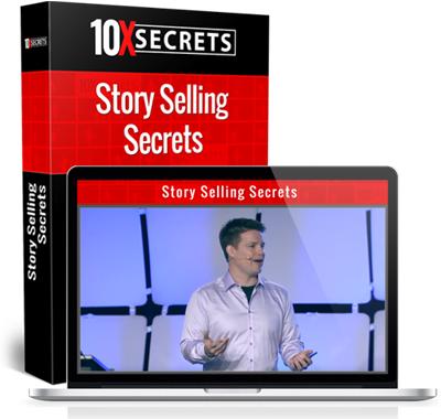 10X Secrets Better Story Telling Secrets