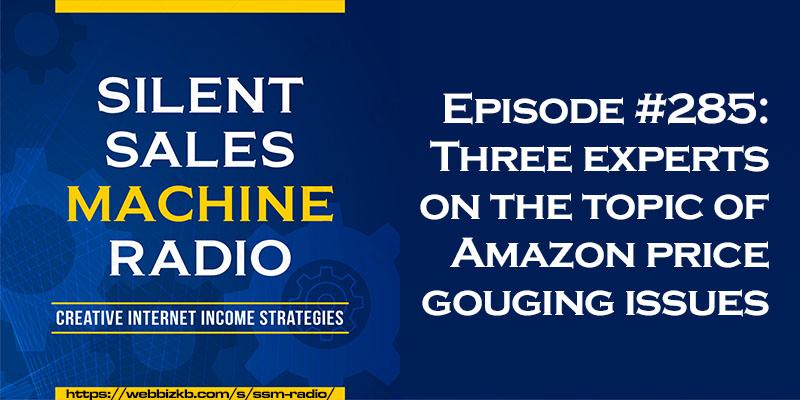 Silent Sales Machine Episode 285