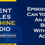 Silent Sales Machine Episode 288