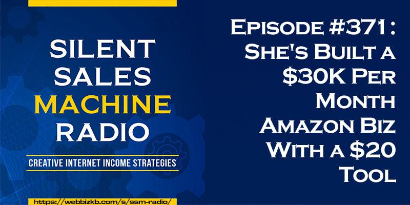 Silent Sales Machine Episode 371