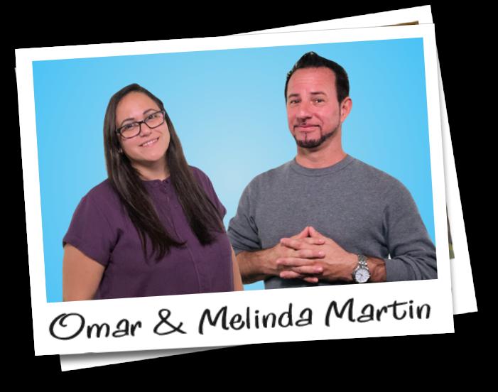 Omar & Melinda Martin
